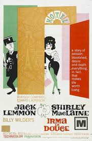 Irma La Douce 22815 The Team From The Apartment Reunites For This