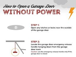 power outage here s how to open your garage door a all style garage door