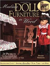 making doll furniture in wood. Making Doll Furniture In Wood: 24 Projects And Plans Perfectly Sized For American Girl Other 18\ Wood M