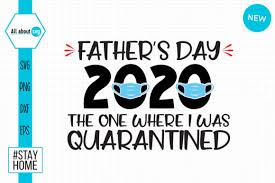 Nothing will be mailed to you. Father S Day Quarantined Graphic By All About Svg Creative Fabrica