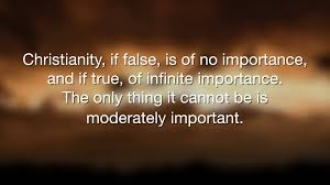 Quotes Christianity Best Of CSLewis Quotes Christianity If False Is Of No Importance And If