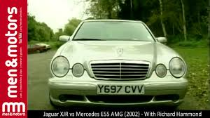 Jaguar XJR vs Mercedes E55 AMG (2002) - With Richard Hammond - YouTube