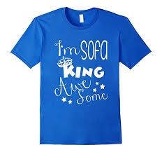 sofa king awesome. Beautiful Awesome Menu0027s FUNNY IM SOFA KING AWESOME TSHIRT Meme Humor Gift 3XL Royal Blue In Sofa King Awesome