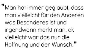 Liebe Zitat Hass Philipp Poisel Hoffnung Zerbrochen Wunsch Tot Geliebt