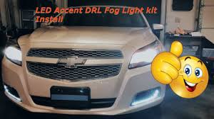 2013 Chevy Malibu Daytime Running Lights Turbo Malibu Led Drl Accent Fog Light Kit Install