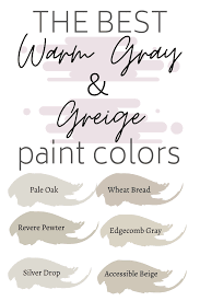 best greige and warm gray paint colors