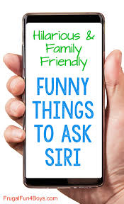 Funny Questions To Ask Siri With Kids That Are Hilarious And