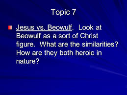 beowulf essay topics eng ppt  beowulf look at beowulf as a sort of christ figure