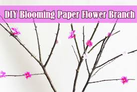 Paper Flower Branches Diy Blooming Paper Flower Branch Diy Ideas And Crafts