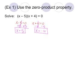polynomial equations in factored form mm1a2 2 ex 1 use the zero property solve x 5 x 4 0