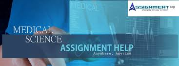 medical science assignment help medical science courses help  medical science assignment help