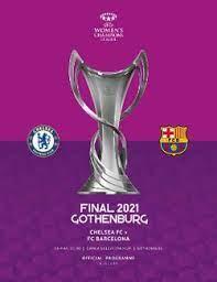 Лига чемпионов — самый престижный футбольный турнир европы, собирающий огромное количество просмотров и денежных средств. Final Ligi Chempionov Uefa Sredi Zhenshin 2021 Vikipediya
