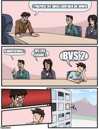 boardroom meeting suggestion meme i prepose we make another dc wonder woman 2 justice