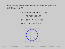 find the equation whose diameter has endpoints of 5 2 and