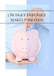 5 inexpensive budget friendly makeup brands remendations
