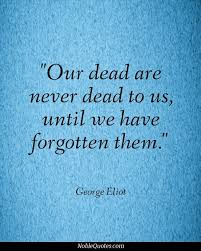 Quotes About Dead 40 Quotes Best Quote For The Dead