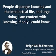 Intellectual Quotes Best Ralph Waldo Emerson Life Quotes QuoteHD