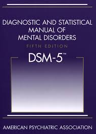 diagnostic and statistical manual of mental disorders fifth edition dsm 5