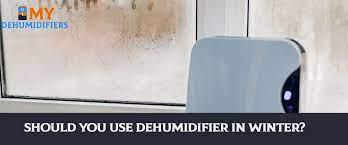 should you use dehumidifier in winter