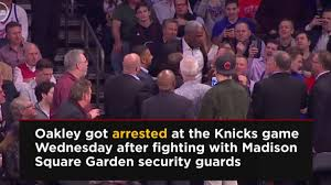 charles oakley arrested at knicks game after fighting madison square garden security sbnation com