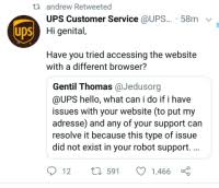 ups customer service th andrew retweeted ups customer service 58m v hi genital uds have