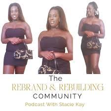 The Rebrand & Rebuilding Community