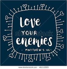 Bible Quote Stunning Bible Quote Love Your Enemies Hand Stock Vector Royalty Free