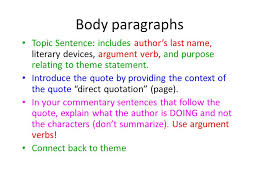 writing the literary analysis essay ppt video online  body paragraphs topic sentence includes author s last literary devices argument verb