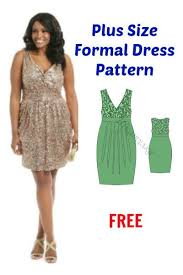 Plus Size Dress Patterns Best Plus Size Formal Dress Pattern FREE Free Patterns Pinterest