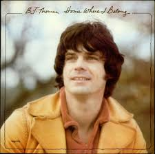 100 Greatest CCM Albums of the '70s: #96 HOME WHERE I BELONG by B.J. Thomas  (1977)