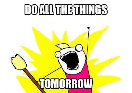 Image result for procrastination meme