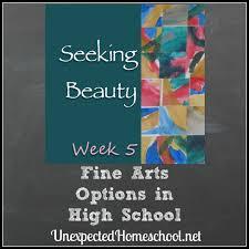 Unexpected Homeschool Fine Arts Options In High School Vcf