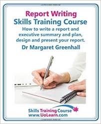 write a report report writing skills training course how to write a report and