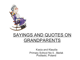 Grandparents Quotes Stunning Sayings And Quotes On Grandparents