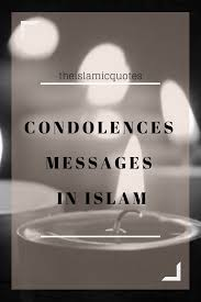 30 Condolences Messages In Islam With Occasion And Meanings
