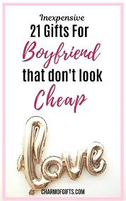 nice gifts for boyfriend want to him a gift but spend too much diy your valentines day birthday india boyfriends mom first meeting