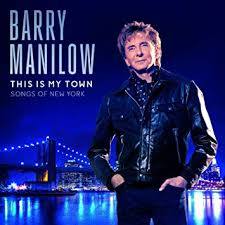<b>Barry Manilow - This</b> Is My Town: Songs Of New York - Amazon.com ...