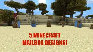 5 MINECRAFT MAILBOX DESIGNS YouTube