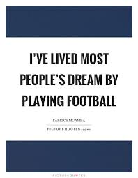 Football Dream Quotes Best of Playing Football Quotes Sayings Playing Football Picture Quotes