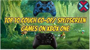top 10 couch co op split screen games xbox one part 1