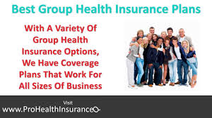 affordable group health insurance plans group health insurance for self employed you