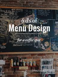 Menu Board Design Tips Creating A Coffee Shop Menu Dream A Latte