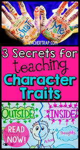 kids having trouble understanding character traits read about the 3 secrets for teaching character traits so that the kids really get it