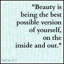 Beautiful Inside Out Quotes Best of Quotes About Being Beautiful Inside And Out