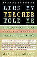 used education books powell s books lies my teacher told me 1st edition
