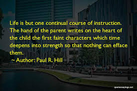 Quotes By Famous Authors Magnificent Paul R Hill Famous Quotes Sayings