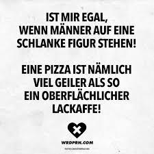 Ist Mir Egal Wenn Männer Auf Eine Schlanke Figur Stehen Eine Pizza