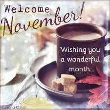 wele november wishing you a wonderful spell good morning november o november november es wele november