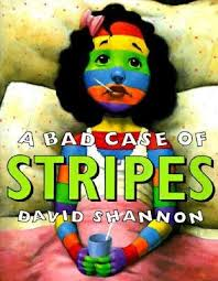 a bad case of stripes david shannon