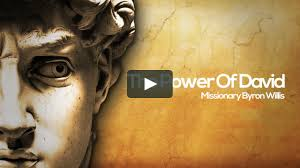 The Power Of David - Missionary Byron Willis on Vimeo